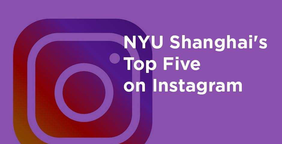 A quick scroll through this semester's top five most loved moments from @nyushanghai.